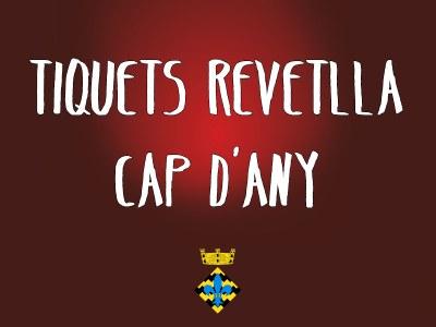 Tiquets Revetlla de Cap d'Any